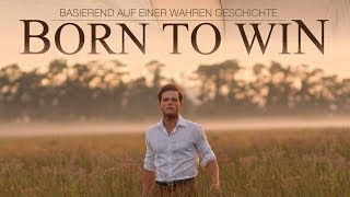 Born to Win (2014) [Drama] | ganzer Film (deutsch) ᴴᴰ