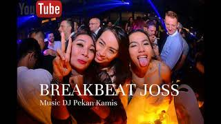 DJ PAK DO BREAKBEAT TERBARU DUGEM BASS WELCOME TO 2018 |  SUPER BASS MUSIC DJ PEKAN KAMIS |