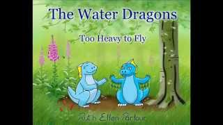 The Water Dragons: Too Heavy to Fly, Book Trailer