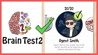 Brain Test 2 Tricky Stories Agent Smith All Levels 1-20 Solution Walkthrough