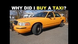 Why did I buy a Taxi ?