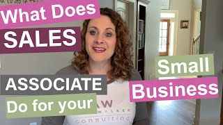 What Does a Sales Associate Do for Your Small Business?
