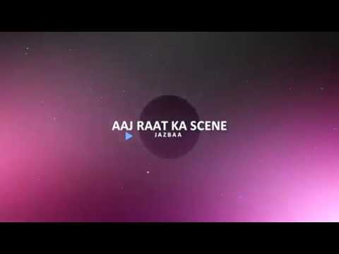 Aaj Raat Ka Scene Jazbaa Full Song With Lyrics   Badshah Ft  Shraddha Pandit