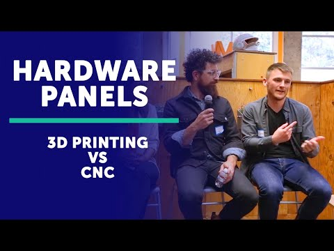 Prototyping Showdown: 3D Printing vs CNC Panel Discussion