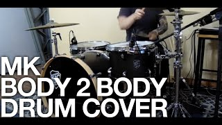 MK &quotBody 2 Body&quot Taylor Enzminger drum cover
