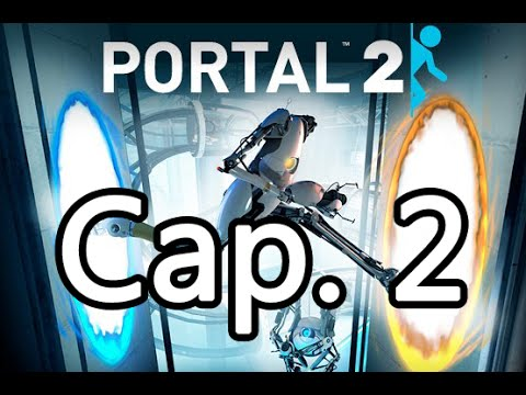 [Portal 2] Cooperativo Cap. 2: Leyendo comentarios de los fans