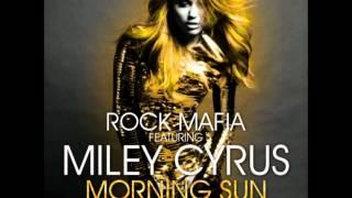 Скачать Morning Sun Rock Mafia Feat Miley Cyrus