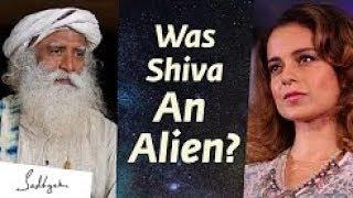 was-shiva-an-alien-kangana-ranaut-asks-sadhguru-mahashivratri2020