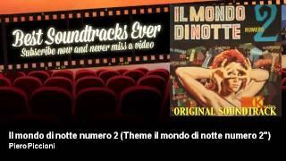 """Piero Piccioni - Il mondo di notte numero 2 - Theme il mondo di notte numero 2"""""""