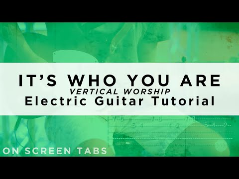 Its Who You Are Chords By Vertical Church Band Worship Chords