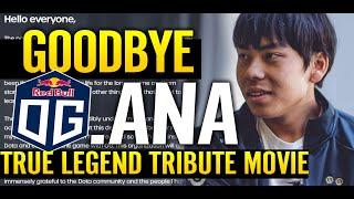 🔥 Goodbye OG.Ana — LEĠEND Retired Humble God Dota 2 ANA | Tribute Movie Legend Plays