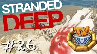 Stranded Deep - WOLLIE!!!!!!!! - Ep 26