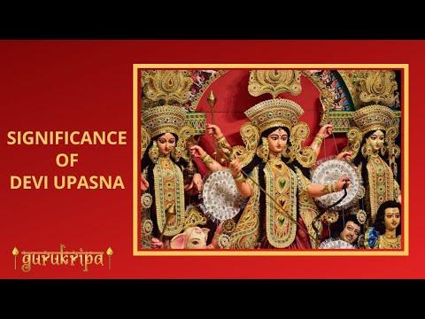 Significance of Devi Upasana
