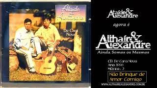 CD DE CARA NOVA - COMPLETO - Althair e Alexandre (Ataide e Alexandre)