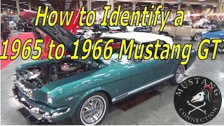Identify a 1965 GT Mustang.  How to determine if a 1965 to 1966 Mustang is really a GT