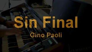 Sin Final - Omar Garcia - HAMMOND X66