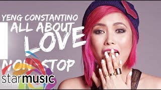 Yeng Constantino - All About Love Album (Non-Stop)