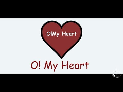 O My Heart | love poems | In English | With Lyrics | Original