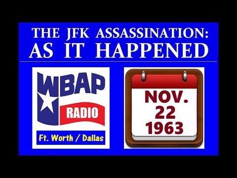 JFK'S ASSASSINATION (11/22/63) (WBAP-RADIO; FORT WORTH, TEXAS)