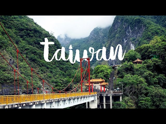 The Best of Taiwan | Taroko Taipei Kaohsiung