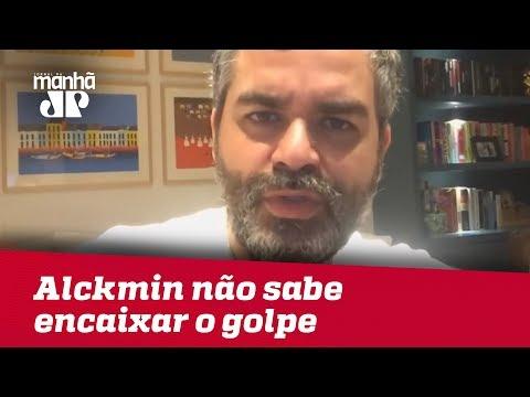 Campanha De Alckmin Sabe Com Quem Deve Brigar, Mas Não Sabe Encaixar O Golpe   Carlos Andreazza