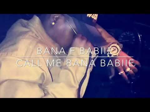 Download Bana F Babiie-Call Me BANA BABIIE (Bornstar)-mixtape