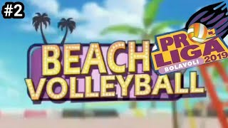 Game Offline Seru Beach Volleyball | Bola Voli ProLiga 2019 ( Part 2 )