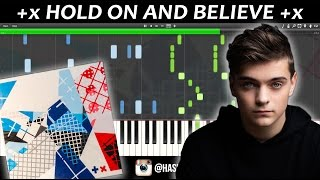 Martin Garrix - HOLD ON & BELIEVE (PIANO) Mp3