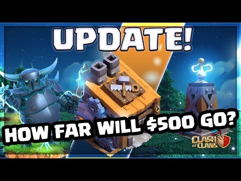 Clash of Clans UPDATE - HOW FAR Will $500 go?! CoC GEM SPREE
