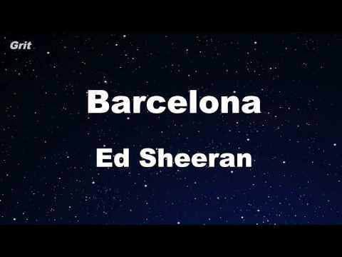 Barcelona - Ed Sheeran Karaoke 【With Guide Melody】 Instrumental