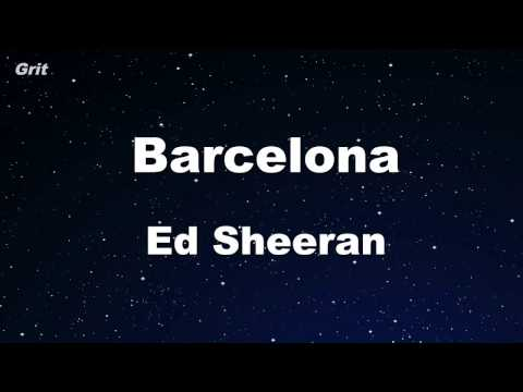 Barcelona - Ed Sheeran Karaoke 【With Guide Melody】 Instrumental