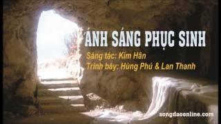 ÁNH SÁNG PHỤC SINH -  Ca Khúc Kim Hân