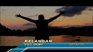 Gambar cover Demy - Kelangan (Official Music Video)
