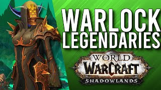 These Are Awesome! Shadowlands WARLOCK Legendaries! - WoW: Shadowlands Alpha