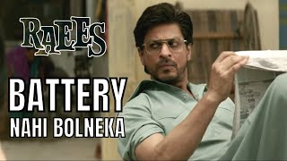 Raees | Battery Nahi Bolneka | New trailer
