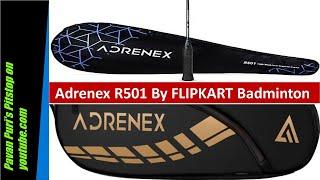 Adrenex R501 by Flipkart in Badminton Adrenex by FLIPKART R501 in Badminton