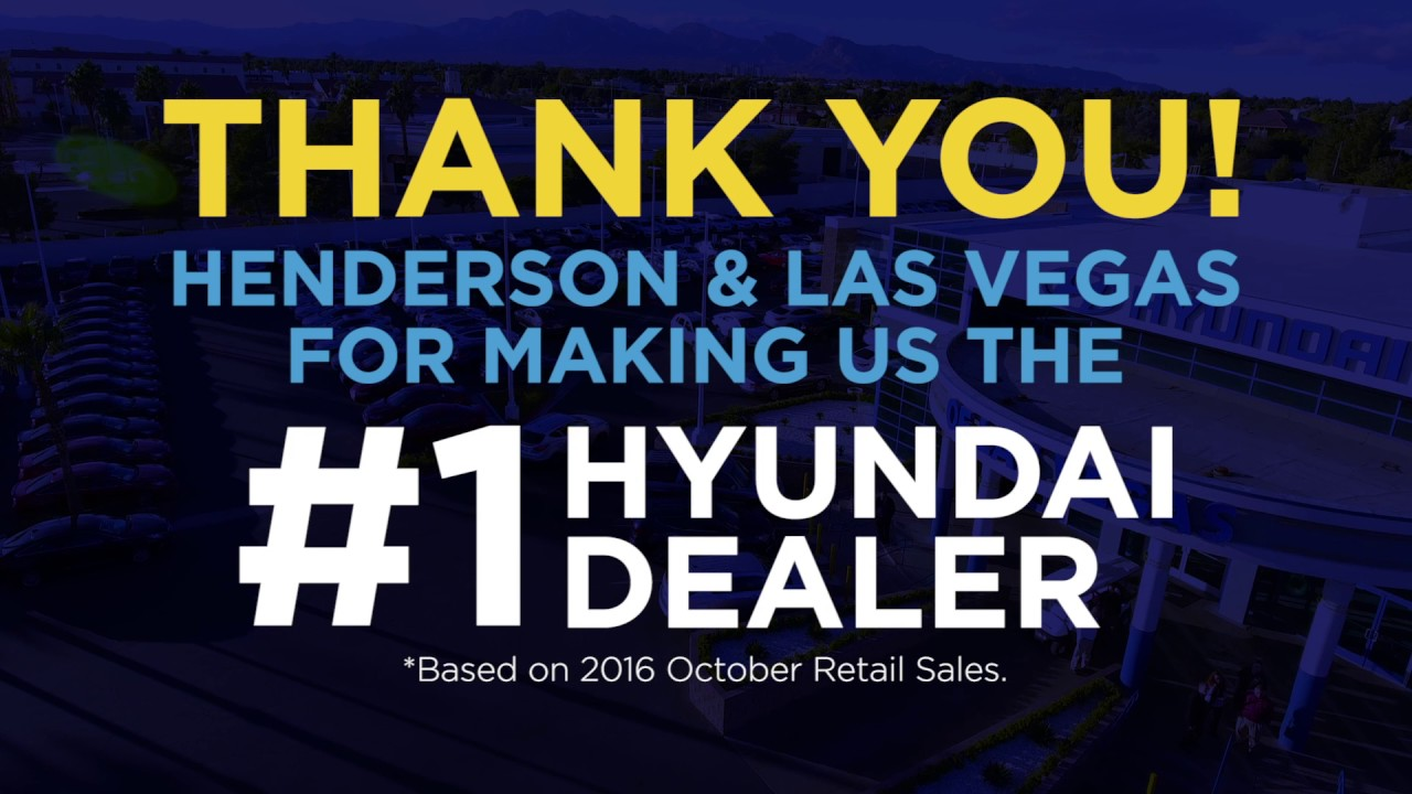 Hyundai Of Las Vegas   Thank You! #Hyundai Dealer