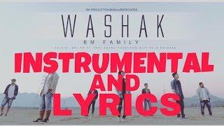 Washak Instrumental and Lyrics BM FAMILY