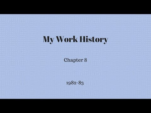 My Work History - Chapter 8
