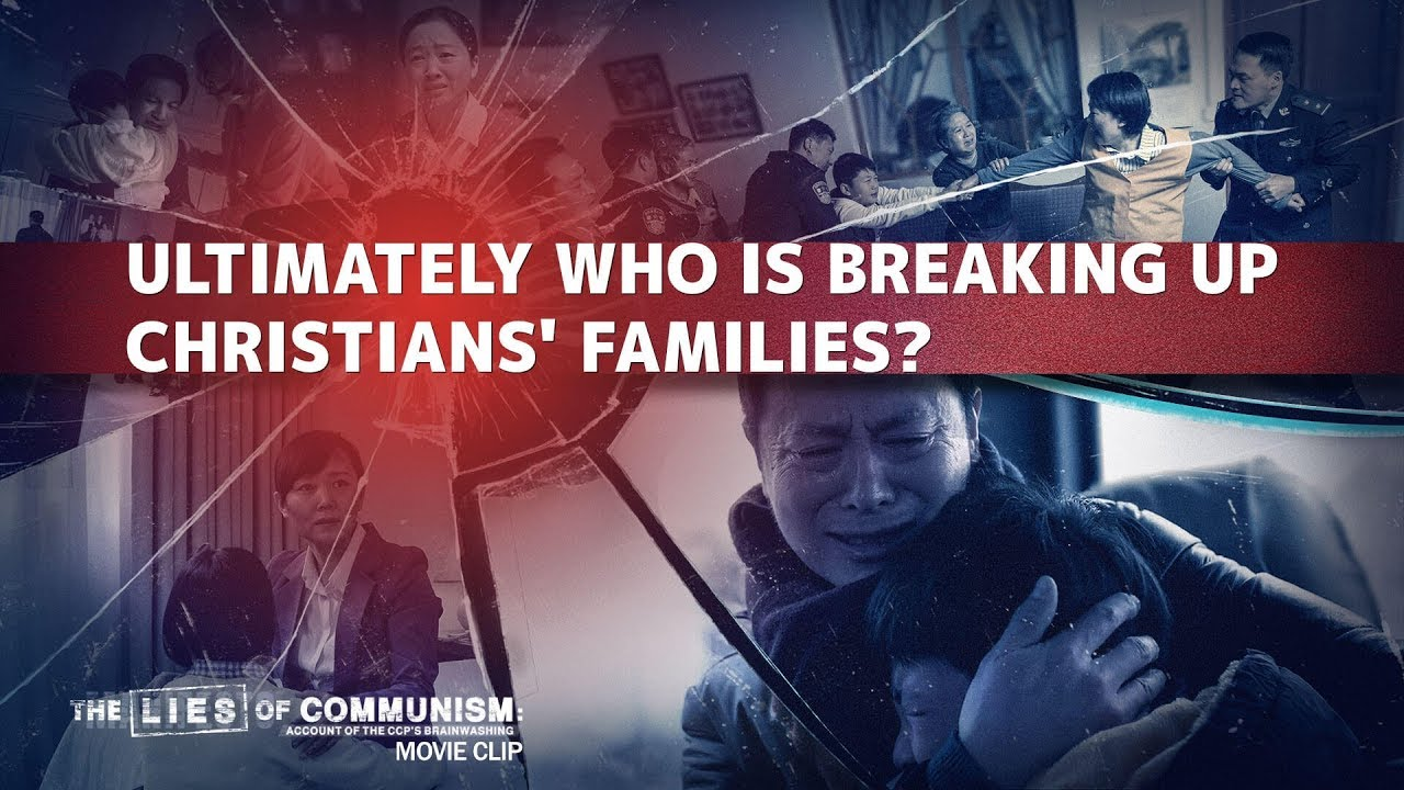 """Christian Movie Extract 5 From """"The Lies of Communism"""": Ultimately Who Is Breaking Up Christians' Families?"""