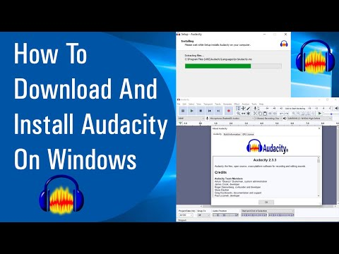 How To Download And Install Audacity On Windows