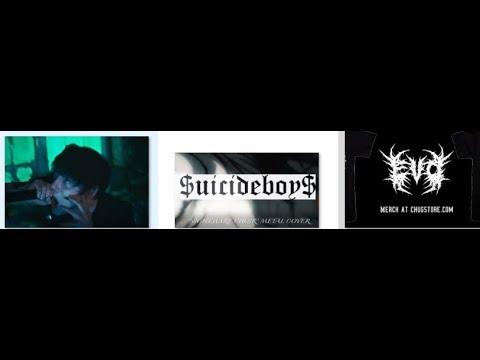 "$uicide Boy$ Nightmare Choir goes ""metal"" cover by w/ Dan Watson + Ev0lution"