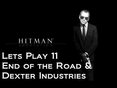 Hitman Absolution 11 - End of the Road & Dexter Industries Lets Play HD