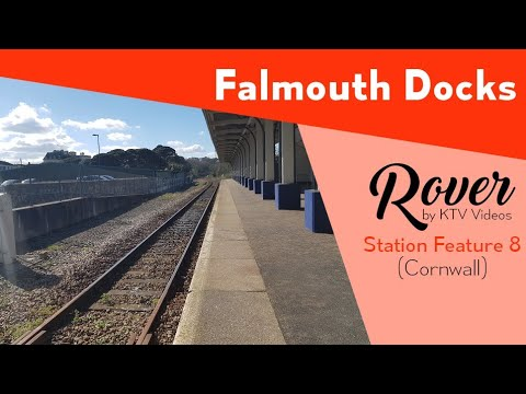 Falmouth Docks Station Tour