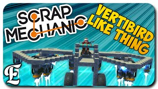 Scrap Mechanic ➤ Vertbird-Like Ship With Stabilizing Wheels [Guide/Tutorial & How To]