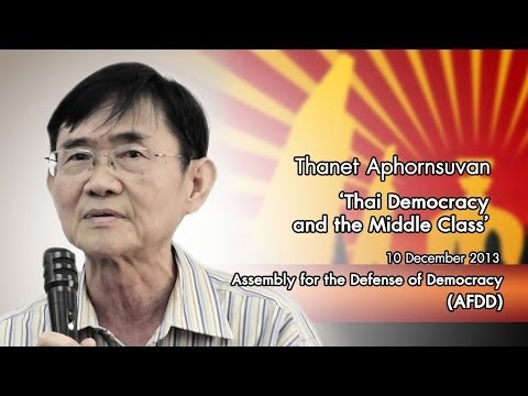 AFDD : Thanet on Thai Democracy and the Middle Class