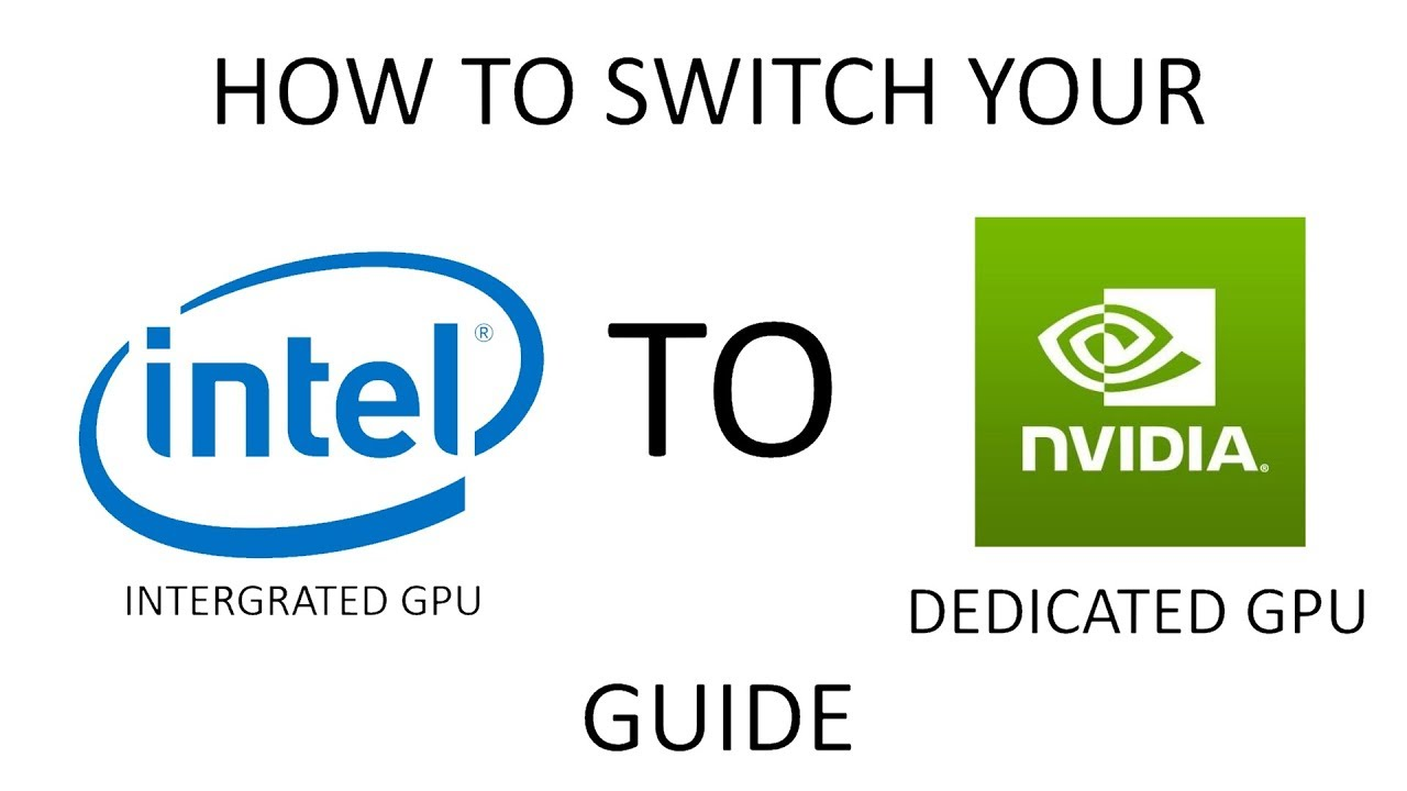 How to enable and/ or switch to the dedicated Nvidia GPU in a laptop