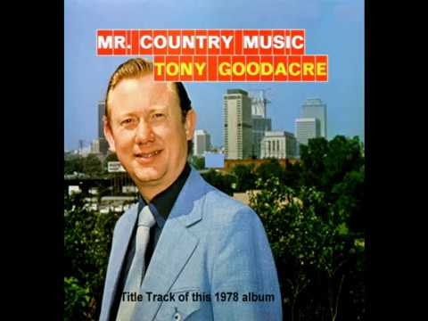 Mr Country Music - Tony Goodacre