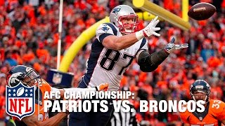 Rob Gronkowski's BIG 4th Quarter Almost Sends Patriots to Super Bowl! | Patriots vs. Broncos | NFL