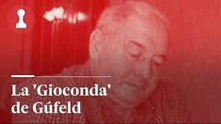 AJEDREZ | La 'Gioconda' de Gúfeld | El Rincón de los Inmortales